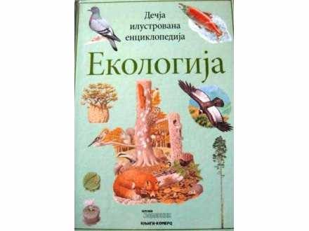 Dečja ilustrovana enciklopedija EKOLOGIJA