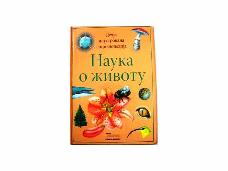 Dečja ilustrovana enciklopedija Nauka o Životu