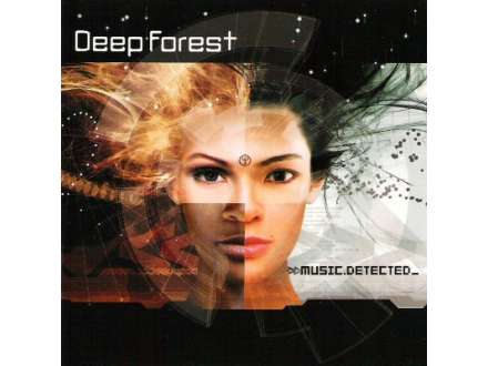 Deep Forest - Music Detected
