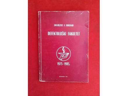 Defektološki fakultet  u Beogradu  1975 -1985