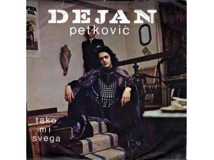 Dejan Petković - Tako Mi Svega