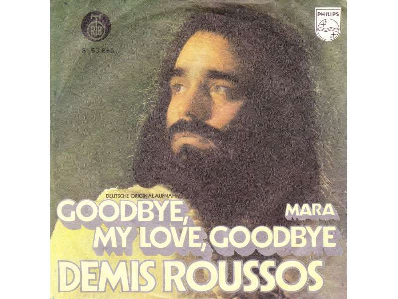 Demis Roussos - Goodbye, My Love, Goodbye / Mara