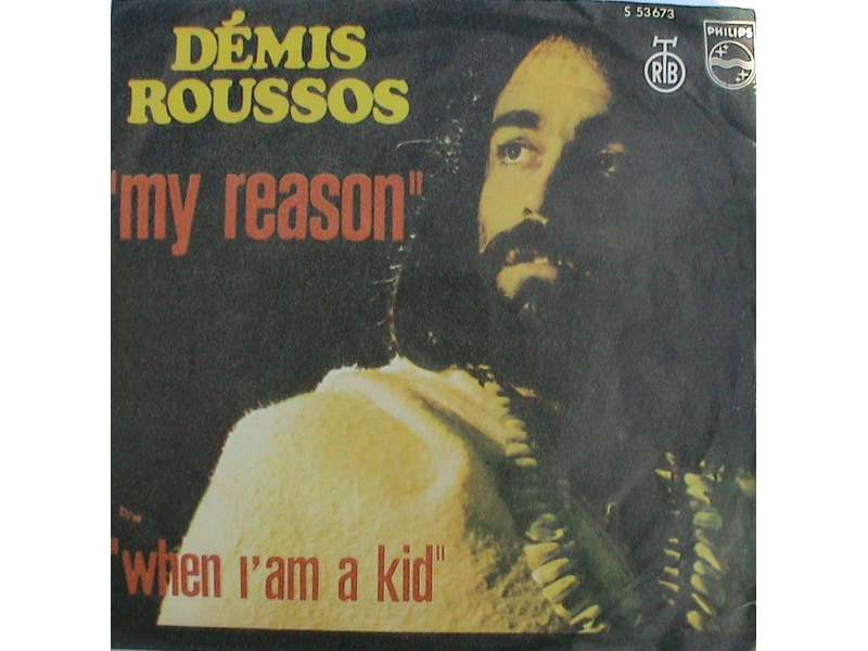 Demis Roussos - My Reason / When I`m A Kid