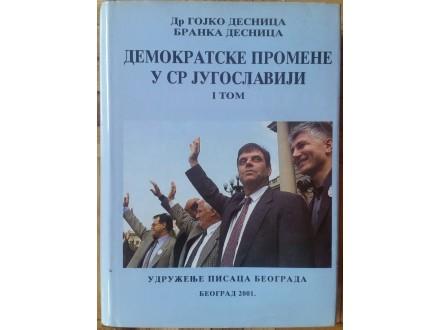 Demokratske promene u SR Jugoslaviji I tom  dr Desnica