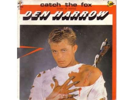 Den Harrow - Catch The Fox (Coge Al Zorro)