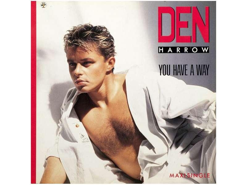 Den Harrow - You Have A Way