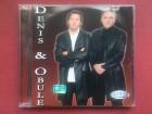 Denis & Obule - DENIS & OBULE   2004