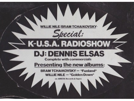 "Dennis Elsas - K~U.S.A. Radioshow - DJ: Dennis Elsas Presenting The New Albums: Bram Tchaikovsky - ""Funland"", Willie Nile - ""Golden Down"""