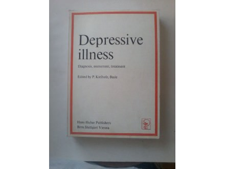 Depressive illnes -diagnosis,assessment,treatment