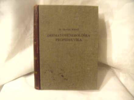 Dermatovenerološka propedeutika, Franjo Kogoj