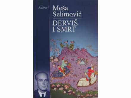 Dervis i smrt  Mesa Selimovic
