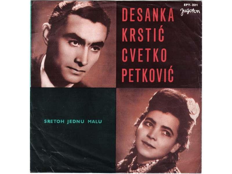Desanka Krstić, Cvetko Petković - Sretoh Jednu Malu