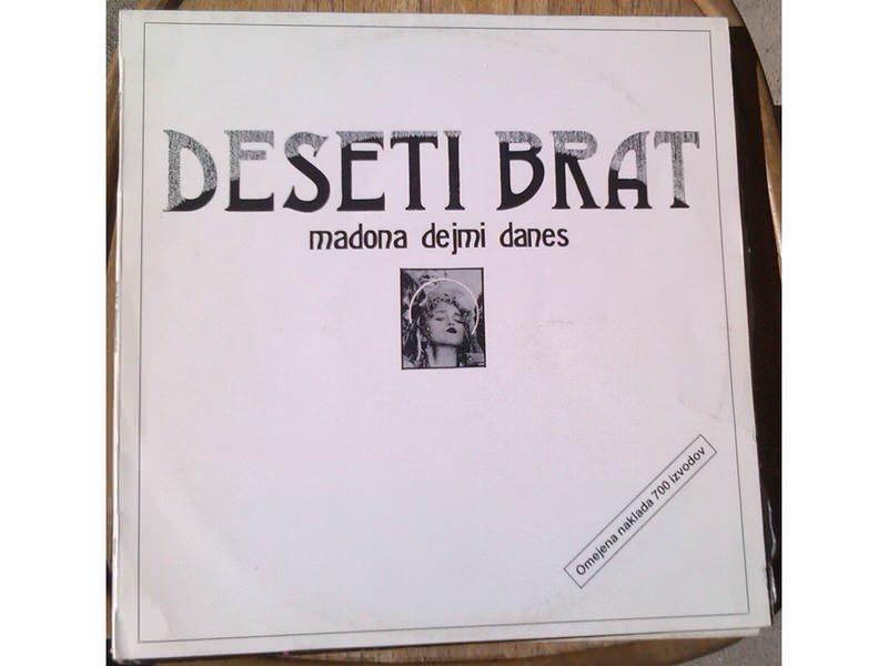 Deseti Brat - Madona Dej Mi Danes( LP)
