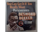 Desmond Dekker ‎– You Can Get It If You Really Want