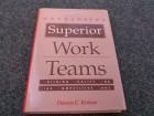 Developing Superior Work Teams - Dennis C. Kinlaw