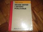 Devizni sistem i devizno poslovanje -Tihomir Jovanovski