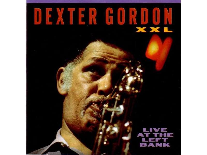 Dexter Gordon - XXL - Live At The Left Bank