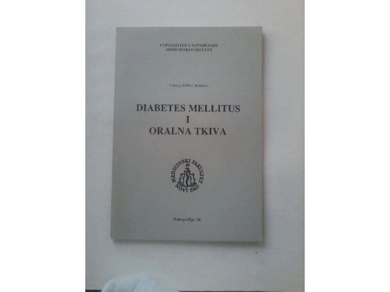 Diabetes mellitus i oralna tkiva,Valerija Hillier-Kolarov