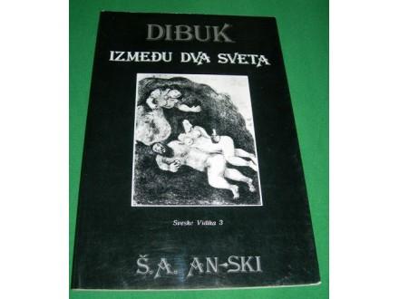 Dibuk (Između dva sveta) - Š. A. An-ski