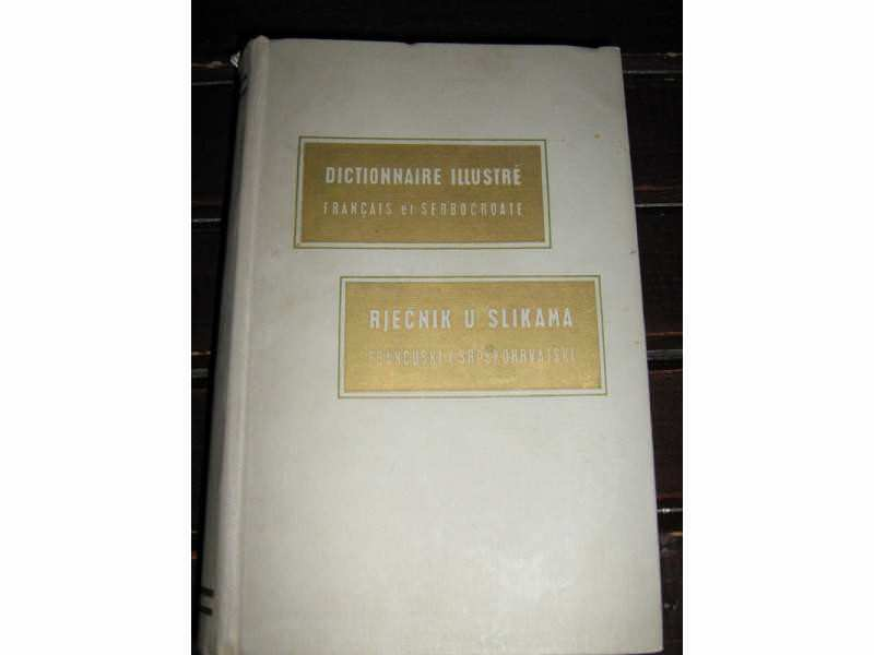 Dictionnaire illustre francais et serbocroate