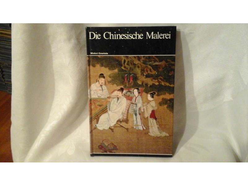 Die Chinesische Malerei Weltgeschichte der Malerei