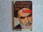 Die Heraus forderung des ISLAM - Gerhard Bergmann