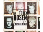 Die Toten Hosen - Pushed Again