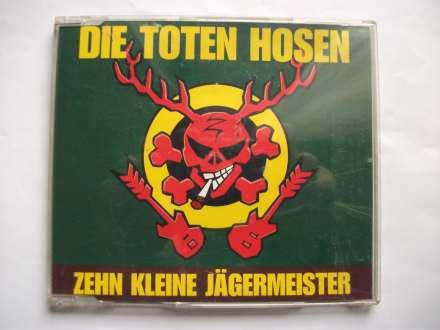 Die Toten Hosen - Zehn Kleine Jägermeister original