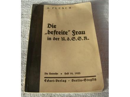 Die befreite Frau in der U.d.S.S.R. - Berlin, 1933.