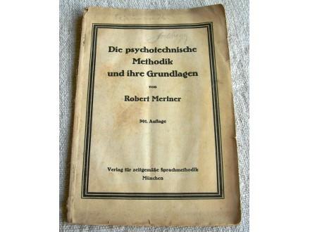 Die psychotechnische Methodik und ihre Grundlagen,1923.