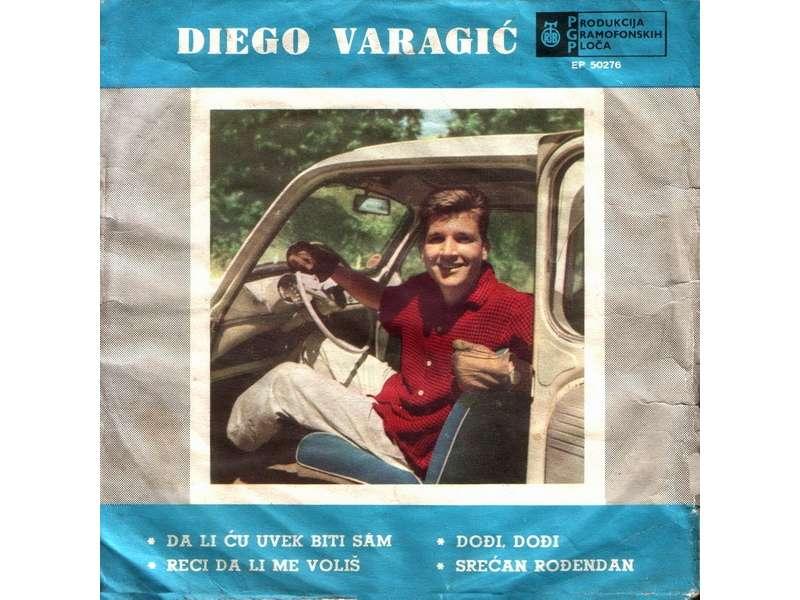 Diego Varagić - Da Li Ću Uvek Biti Sam