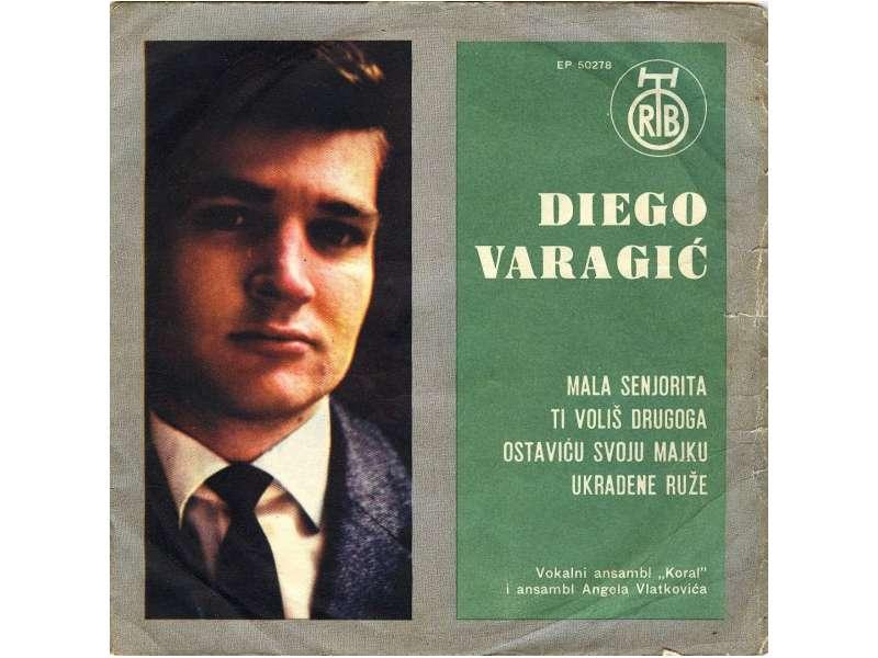 Diego Varagić - Mala Senjorita / Ti Voliš Drugoga / Ostaviću Svoju Majku / Ukradene Ruže