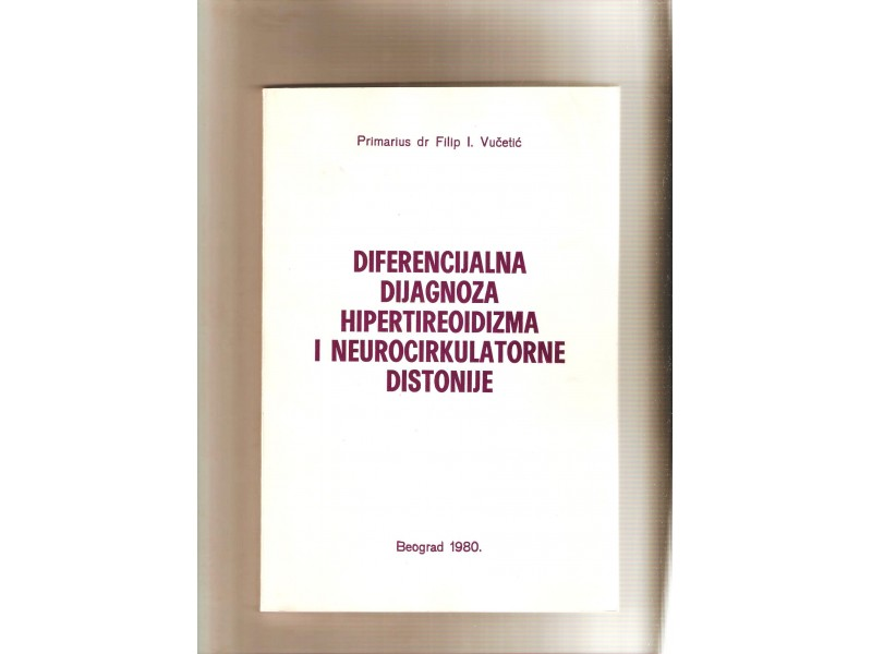 Diferencijalna dijagnoza hipertireoidizma.....