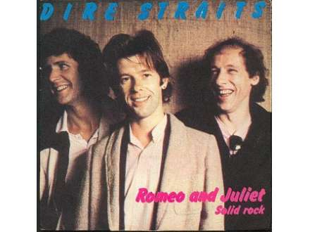 Dire Straits - Romeo And Juliet