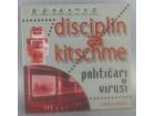 Disciplin A Kitschme – Političari + Virusi, CD