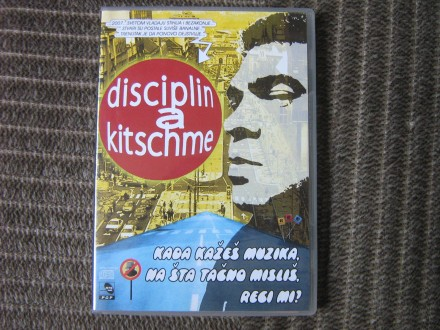 Disciplin A Kitschme - Kada Kažeš Muzika, Na Šta Tačno Misliš, Reci Mi?