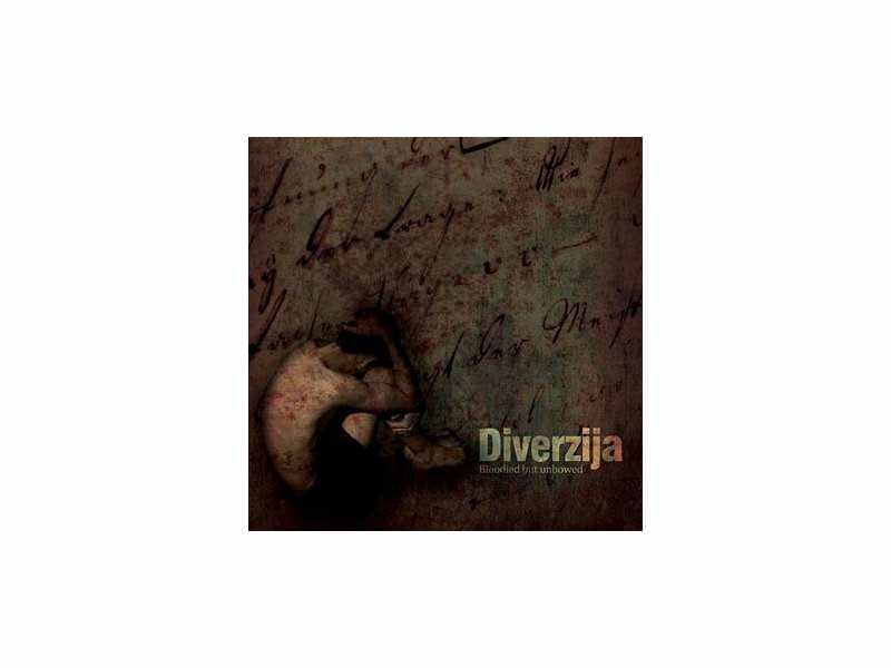 Diverzija - Bloodied But Unbowed
