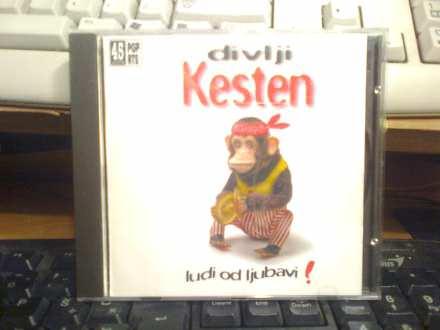 Divlji Kesten - Ludi Od Ljubavi!