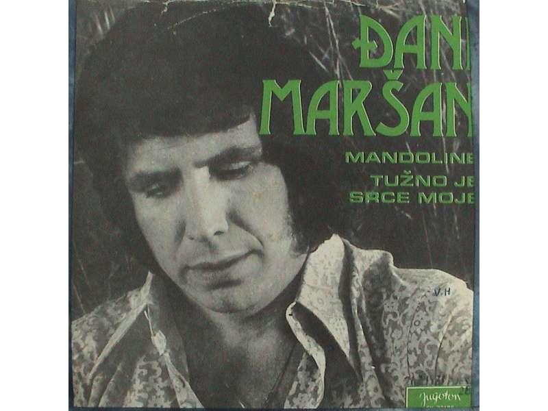 Đani Maršan - Mandolina / Tužno Je Srce Moje
