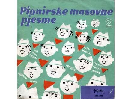 Dječji Zbor RTZ-a - Pionirske Masovne Pjesme 2