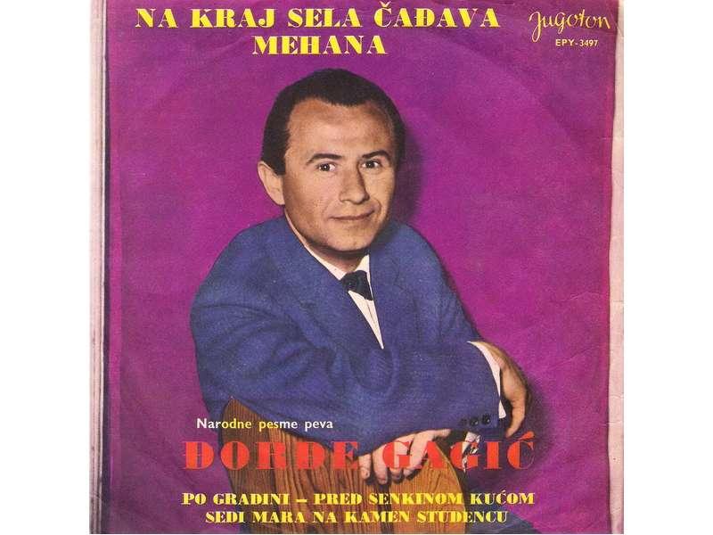 Đorđe Gagić - Na Kraj Sela Čađava Mehana