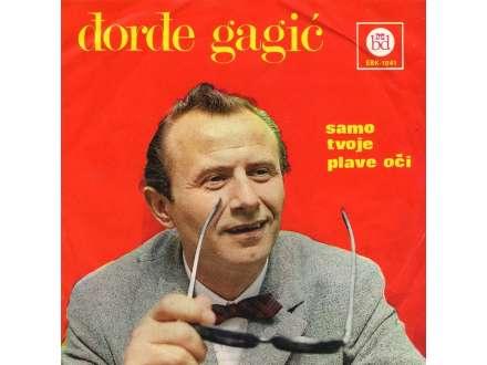 Đorđe Gagić - Samo Tvoje Plave Oči