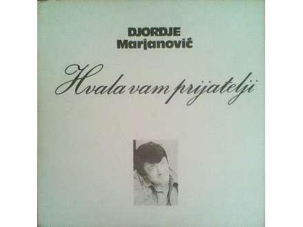 Đorđe Marjanović - Hvala Vam Prijatelji