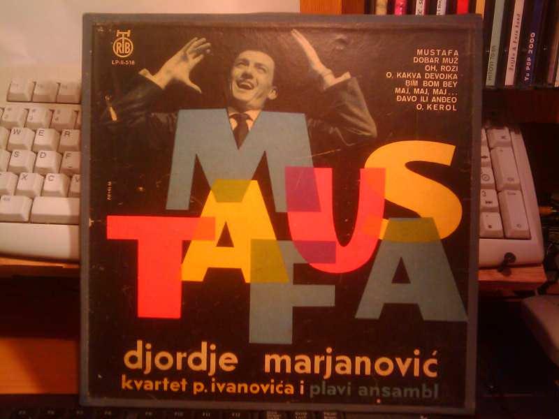 Đorđe Marjanović - Mustafa