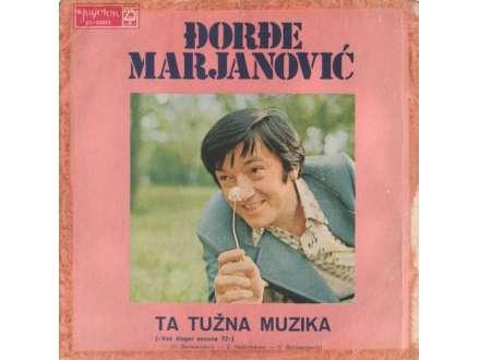Đorđe Marjanović - Ta Tužna Muzika / Digi-Digi-Dajge