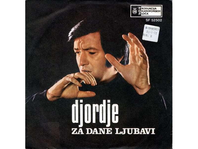 Đorđe Marjanović - Za Dane Ljubavi