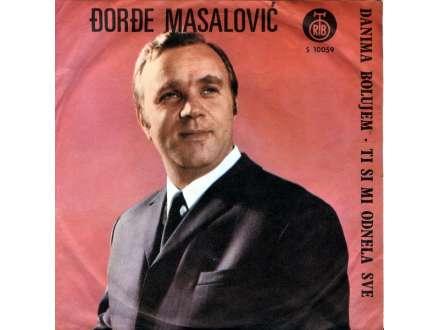 Đorđe Masalović - Danima Bolujem (SINGL)