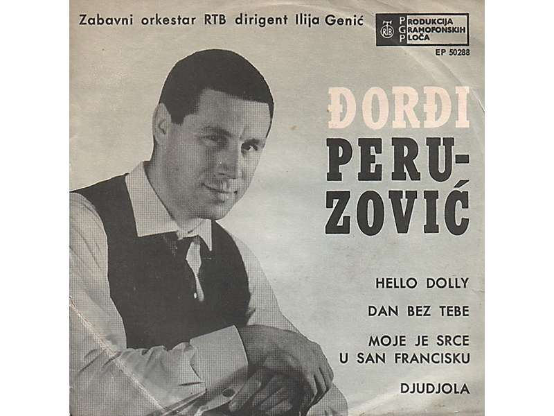 Đorđi Peruzović - Hello Dolly