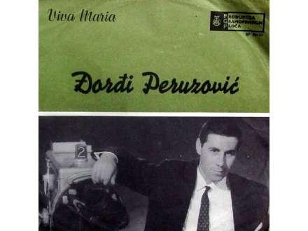 Đorđi Peruzović - Viva Maria