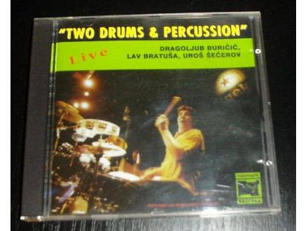 Đuričić, Bratuša i Šećerov - Two Drums and Percussion